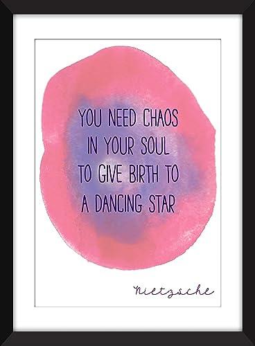 Citation Nietzsche Chaos : Nietzsche you need chaos in your soul quote unframed imprimer