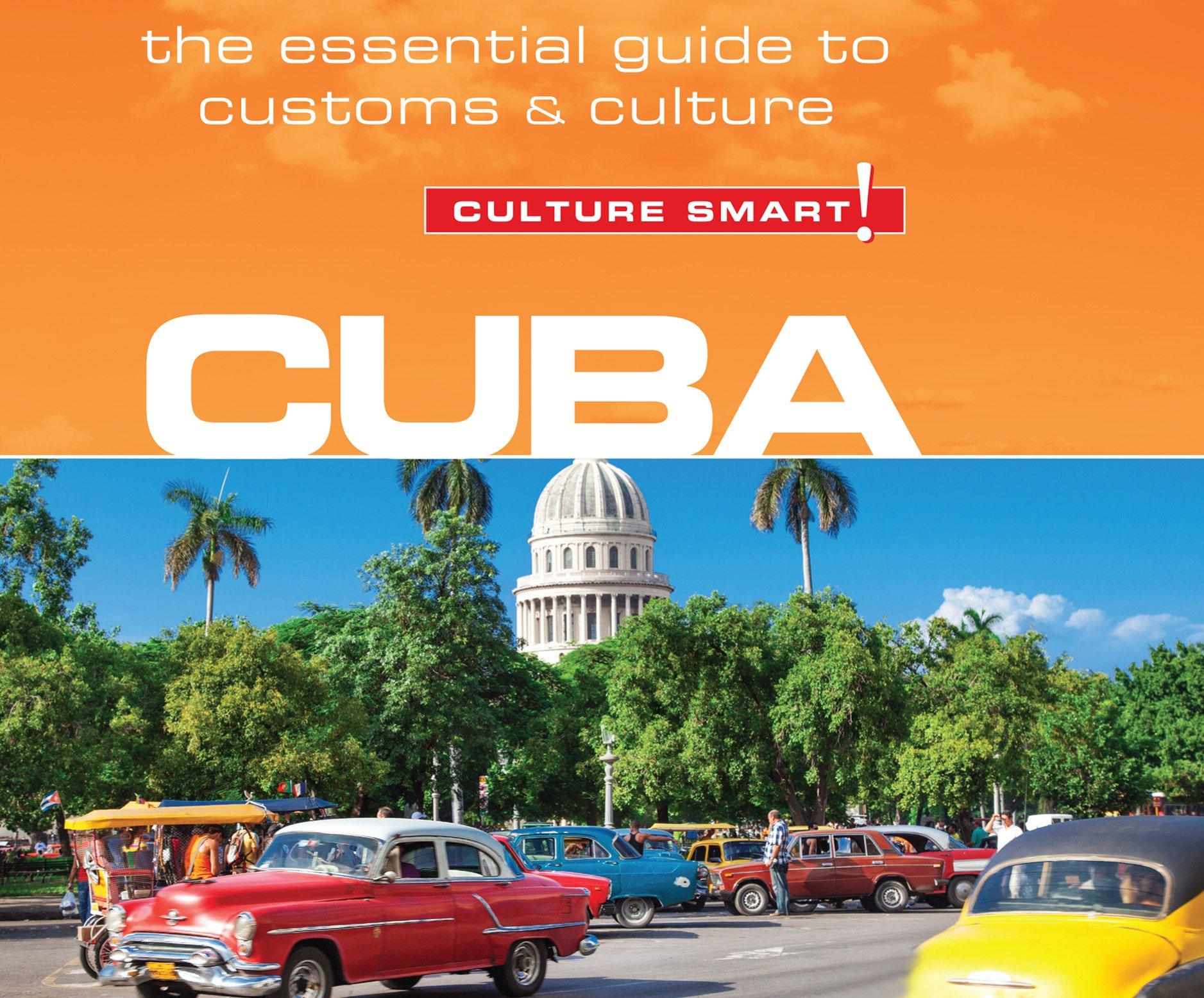 Cuba - Culture Smart!