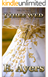 Wedding Fiction: I Thee Wed - A Contemporary Wedding Romance (Wedding Vows Book 2)