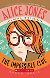 Alice Jones: The Impossible Clue (Alice Jones 1)