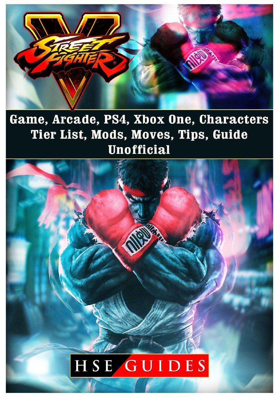 Street Fighter 5, Arcade Edition, Characters, Tier List, Mods