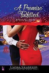 A Promise Fulfilled: A Tweede Kans Cove Christmas (A DuBois-Arazi Family Novel Book 1) Kindle Edition