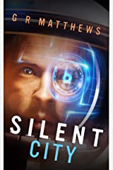 Silent City (Corin Hayes Book 1) Kindle Edition
