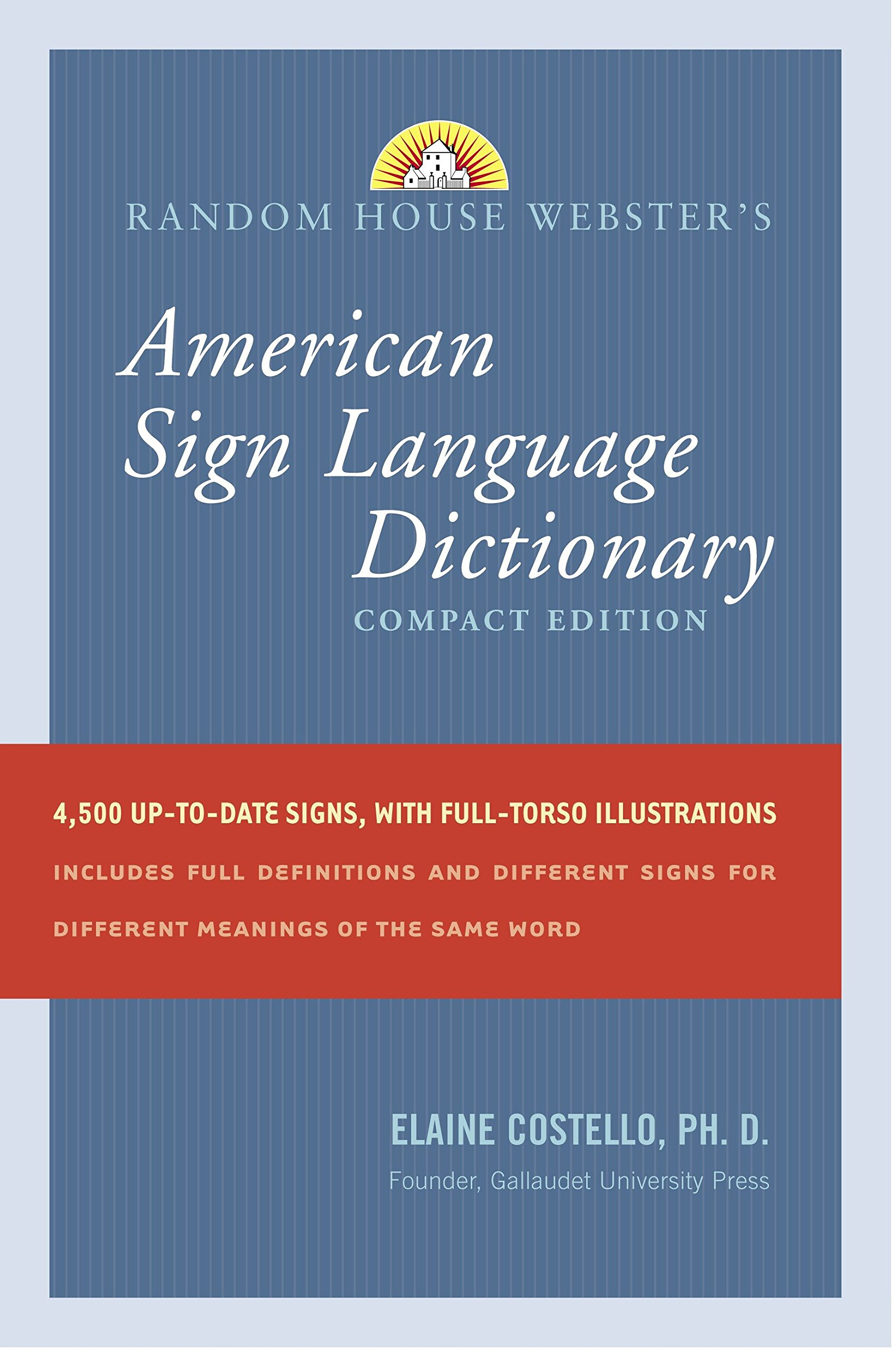 Random House Webster's Compact American Sign Language Dictionary by Costello, Elaine Phd