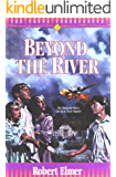 Beyond the River (Young Underground Book 2)
