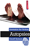 Autopsies (Forensics for Fiction) (English Edition)