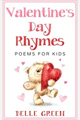 Valentine's Day Rhymes: Poems for Kids Kindle Edition