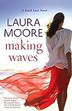Making Waves: A Beach Lane Novel