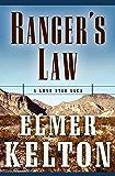 Ranger's Law: A Lone Star Saga (Texas Rangers)