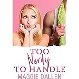 Too Nerdy to Handle: A Sweet YA Romance (Crazy Crush Book 2)