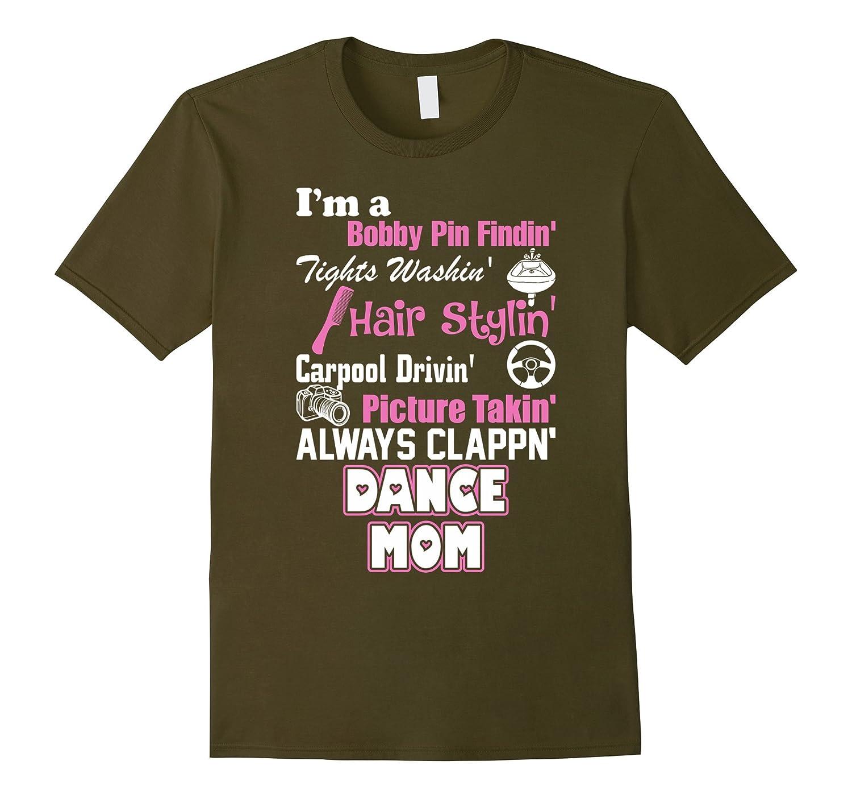I Am A Dance Mom TShirt-TH