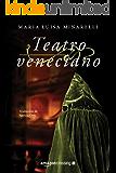 Teatro veneciano (Misterios venecianos nº 3)