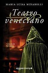 Teatro veneciano (Misterios venecianos nº 3) (Spanish Edition) Kindle Edition