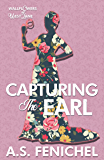Capturing the Earl (The Wallflowers of West Lane Book 3)