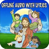 Christian Songs for Kids (Offline Audio with Lyrics)