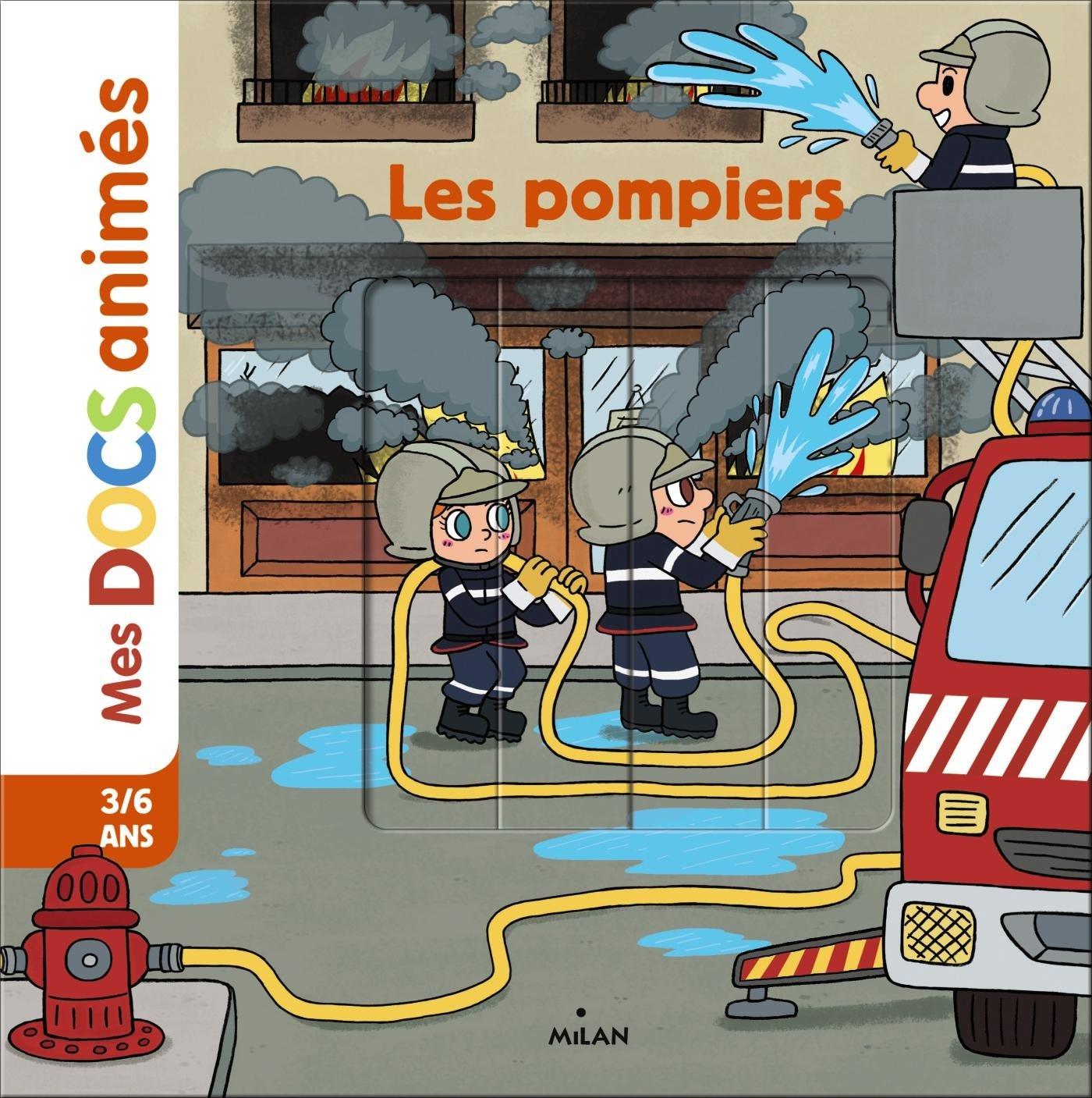Les pompiers Album – 5 octobre 2016 Stéphane Frattini Stéphanie Ledu Didchocolatine Editions Milan
