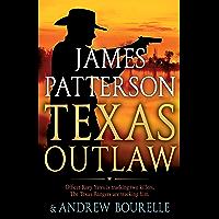 Texas Outlaw (A Texas Ranger Thriller Book 2)