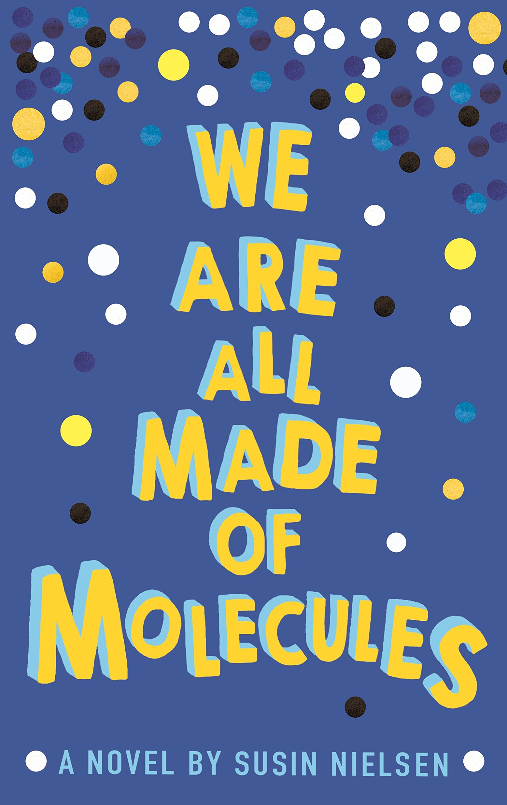 Read Online We Are All Made of Molecules ebook