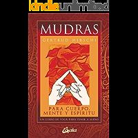 Mudras y sus Beneficios: aprende los beneficios de los mudras