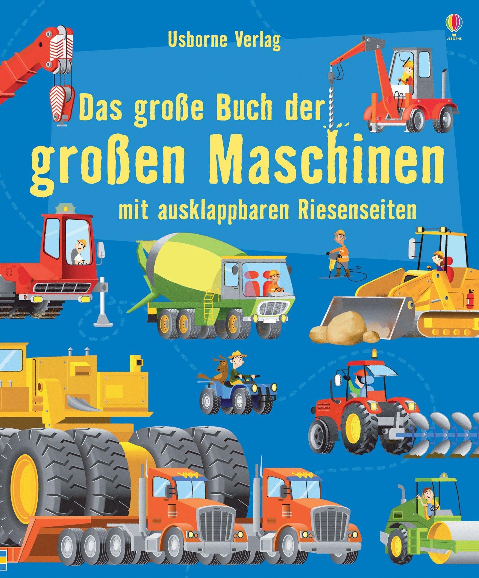 Das große Buch der großen Maschinen