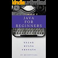 Java a Beginner's Guide (Java for Beginners)
