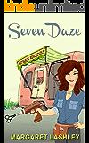 Seven Daze: Redneck Rendezvous (A Val Fremden Mystery Book 7)