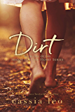 Dirt (Shoot for the Heart Book 1)