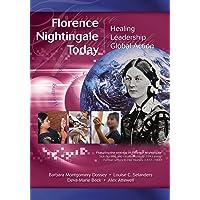 Florence Nightingale Today: Healing, Leadership, Global Action