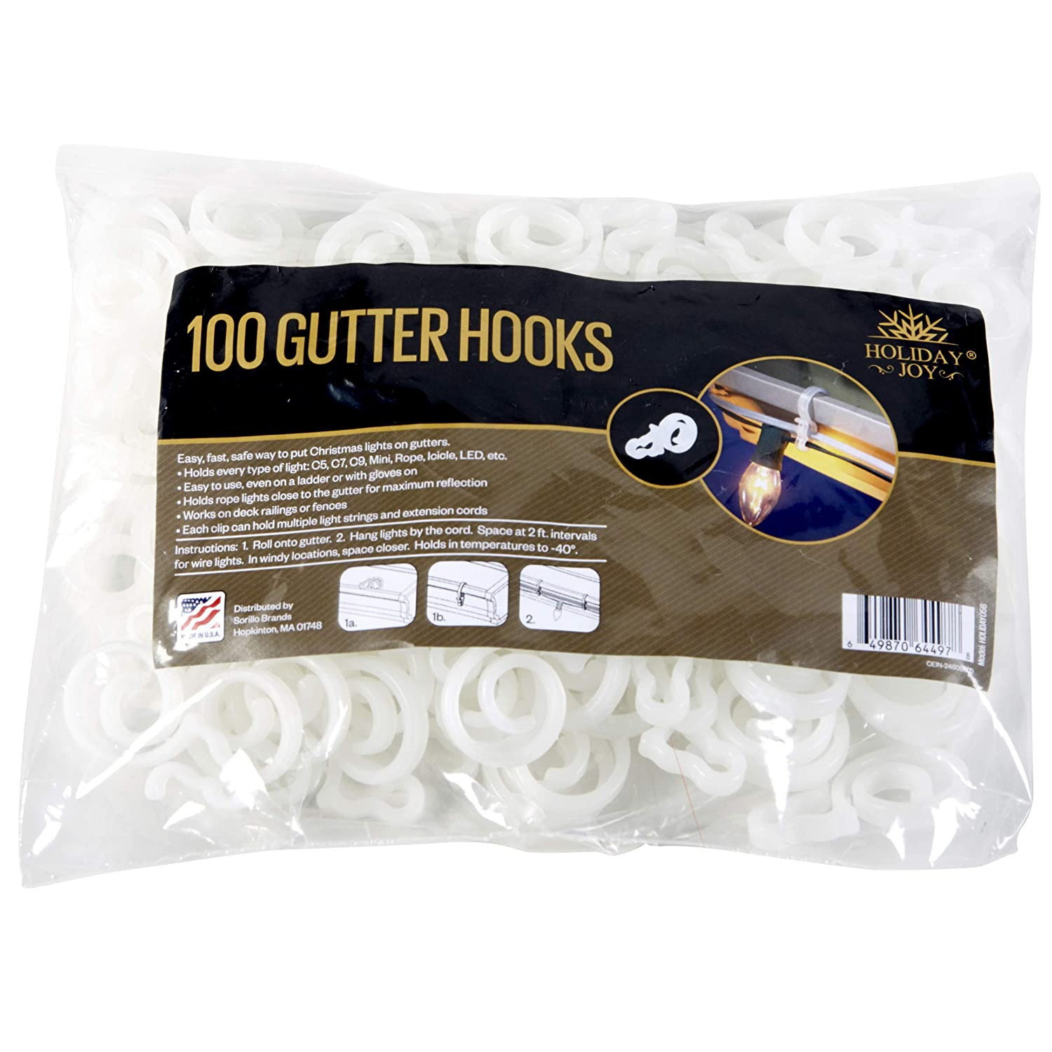 Holiday Joy - 100 Gutter Hooks - Easy & Safe Way to Put Christmas Lights on Gutters - Holds Every Type of Lights: C5, C7, C9, Mini, Rope, Icicle, LED - Made in USA Sorillo Brands