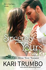 Sincerely Yours (Great River Romance Book 1) Kindle Edition