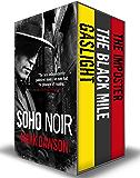 The Soho Noir Series: Books 1-3