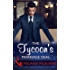 The Tycoon's Marriage Deal (Mills & Boon Modern)