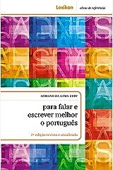 Para falar e escrever melhor o português eBook Kindle