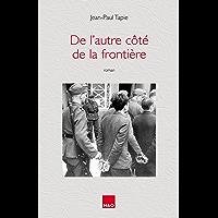 De l'autre côté de la frontière (French Edition) book cover