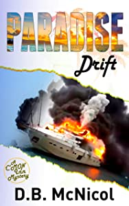 Paradise Drift: Hawaii, Paradise at a Price...desire, drama, death (C'Mon Inn Mystery Series Book 3)
