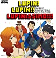 【Amazon.co.jp限定】~「ルパン三世のテーマ」誕生40周年記念作品~ THE BEST COMPILATION of LUPIN THE THIRD 『LUPIN! LUPIN!! LUPINISSIMO!!!』 (限定盤)(CD+DVD)(オリジナルクリアファイル(A4サイズ)付)