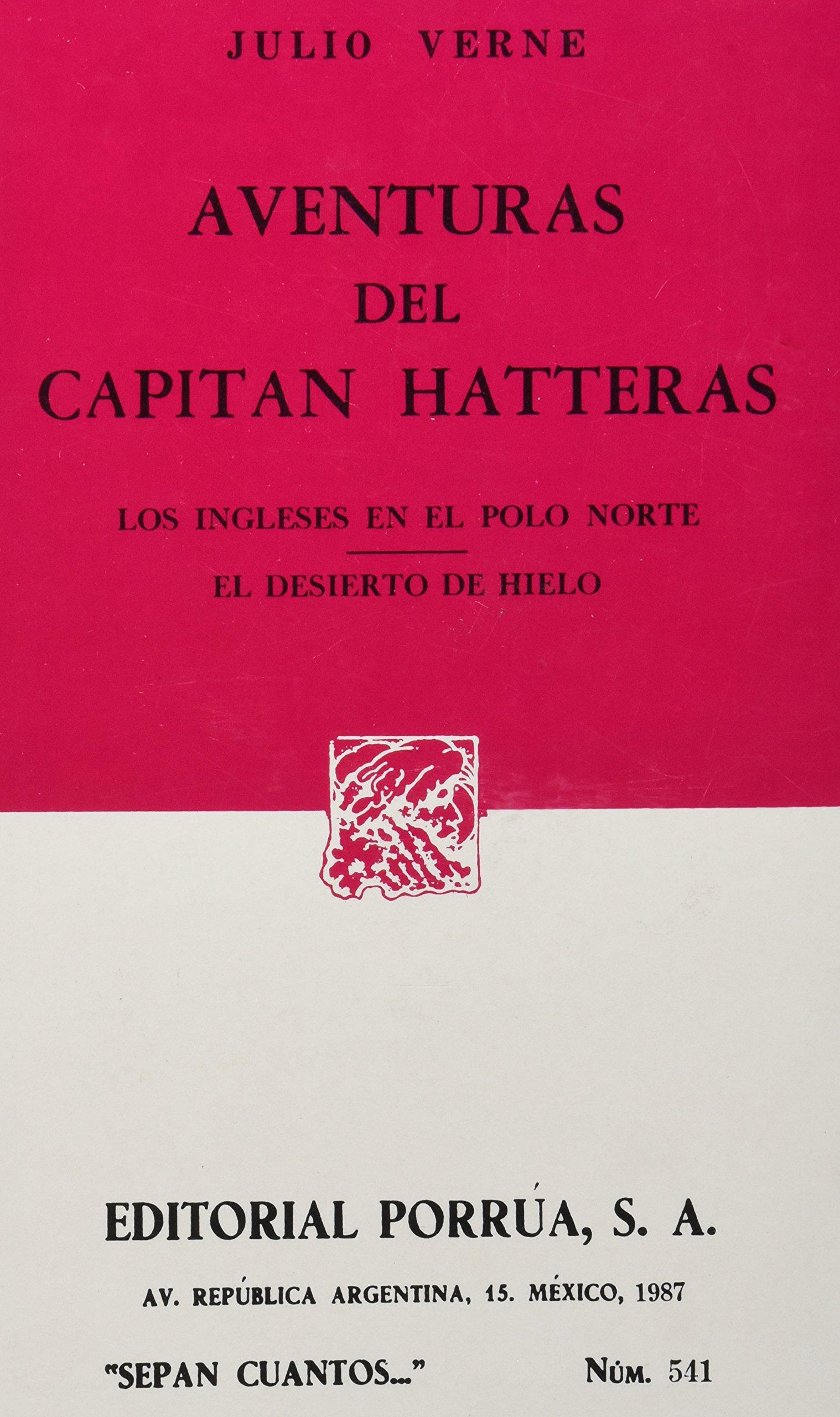 # 541. aventuras del capitan hatteras. los ingleses en el polo norte. el desierto de hiel: Amazon.es: Libros