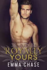 Royally Yours: A Standalone Romance (Royally Series)