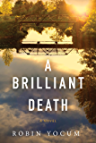 A Brilliant Death