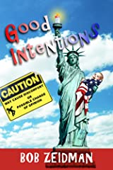 Good Intentions Kindle Edition
