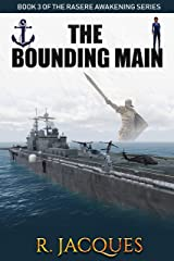 The Bounding Main (Rasere's Awakening Book 3) Kindle Edition