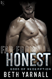 Far from Honest (Gods of Redemption)