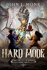 Hard Mode: A LitRPG and GameLit Fantasy Series (Chronicles of Ethan Book 2) Kindle Edition