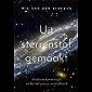 Uit sterrenstof gemaakt: Moderne kosmologie en het religieuze wereldbeeld