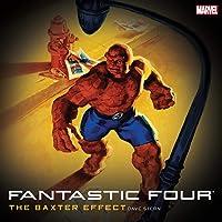 Fantastic Four: The Baxter Effect