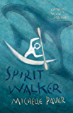Chronicles of Ancient Darkness: Spirit Walker: Book 2