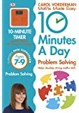 10 Minutes a Day Problem Solving KS2 Ages 7-9 (Carol Vorderman's Maths Made Easy)