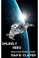 Unlikely Hero (A Spacehiker Adventure Book Book 1) Kindle Edition