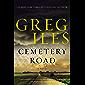 Cemetery Road: A Novel