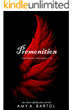 Premonition: The Series Volumes 1-5 (The Premonition Series Book 6)